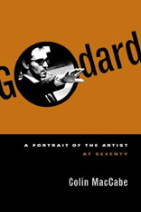 click to buy 'Godard: A Portrait of the Artist at Seventy' at Amazon.com