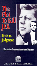 The Plot to Kill JFK: Rush to Judgment