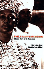 click to buy 'Symbolic Narratives/African Cinema' at Amazon.com