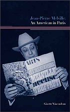 "click to buy ""Jean-Pierre Melville: An American in Paris"" at Amazon.com"