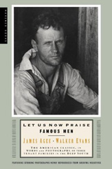 "click to buy ""Let Us Now Praise Famous Men"" at Amazon.com"