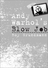 "click to buy ""Andy Warhol's Blow Job"" at Amazon.com"