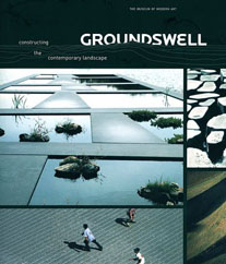 "click to buy ""Groundswell: Constructing the Contemporary Landscape"" at Amazon.com"