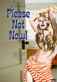 "click to buy ""Please, Not Now!"" at Amazon.com"