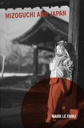 """click to buy """"Mizoguchi and Japan"""" at Amazon.com"""