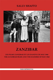 Zanzibar: The Zanzibar Films and the Dandies of May 1968