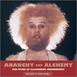 "click to buy ""Anarchy and Alchemy: The Films of Alejandro Jodorowsky"" at Amazon.com"