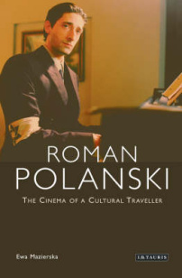 "click to buy ""Roman Polanski: The Cinema of a Cultural Traveller"" at Amazon.com"