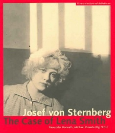 "click to buy ""Josef von Sternberg: The Case of Lena Smith"" at Amazon.com"