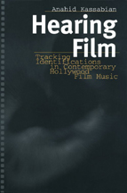click to buy 'Hearing Film - Tracking Identifications in Contemporary Hollywood Film Music' at Amazon.com