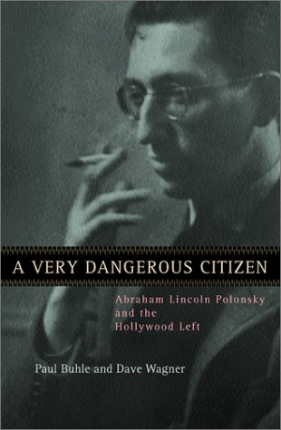 click to buy 'A Very Dangerous Citizen' at Amazon.com