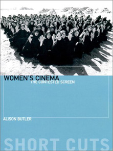 click to buy 'Women's Cinema: The Contested Screen' at Amazon.com