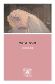 click to buy 'Fellini Lexicon' at Amazon.com