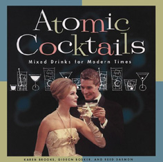click to buy 'Atomic Cocktails' at Amazon.com