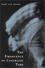 click to buy 'The Emergence of Cinematic Time: Modernity, Contingency, the Archive' at Amazon.com