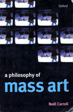 A Philosophy of Mass Art