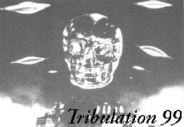 Tribulation 99