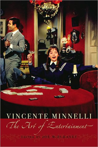 Vincente Minnelli: The Art of Entertainment