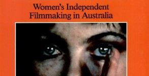 Dont Shoot Darling! Womens Independent Filmmaking in Australia