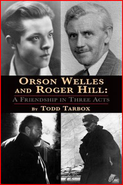 Orson Welles and Roger Hill