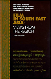Film in South East Asia: Views from the Region