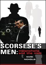 Scorsese's Men: Melancholia and the Mob