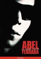 "click to buy ""Abel Ferrara: The Moral Vision"" at Amazon.com"