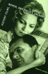 "click to buy ""History Films, Women, and Freud's Uncanny"" at Amazon.com"