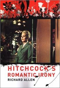 "click to buy ""Hitchcock's Romantic Irony"" at Amazon.com"
