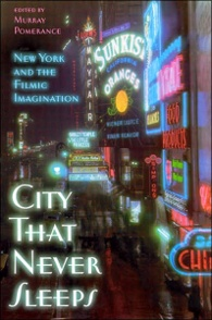 "click to buy ""City That Never Sleeps: New York and the Filmic Imagination"" at Amazon.com"