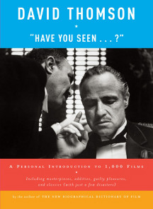 """click to buy '""""Have You Seen…?"""" A Personal Introduction to 1,000 Films' at Amazon.com"""