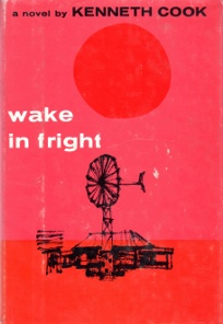 """""""Wake in Fright"""" by Kenneth Cook"""