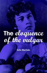 click to buy 'The Eloquence of the Vulgar' at Amazon.com
