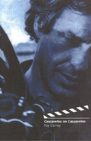 click to buy 'Cassavetes on Cassavetes' at Amazon.com