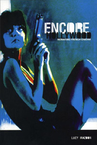 click to buy 'Encore Hollywood - Remaking French Cinema' at Amazon.com