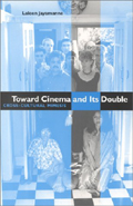 click to buy 'Toward Cinema and Its Double: Cross-Cultural Mimesis' at Amazon.com