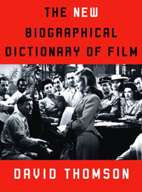 click to buy 'The New Biographical Dictionary of Film' at Amazon.com